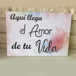 Cartel Aquí llega el Amor de tu Vida