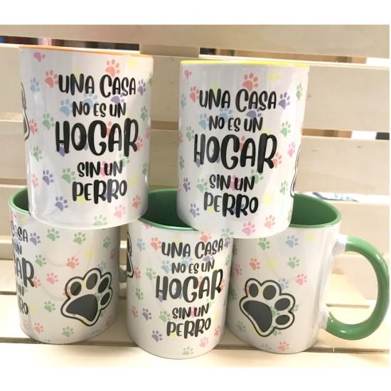 Taza Una casa no es un hogar sin un perro