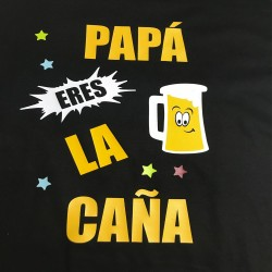 Camiseta PAPÁ ERES LA CAÑA