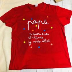 Camiseta PAPÁ TE QUIERO HASTA EL INFINITO Y MÁS ALLÁ