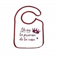 Babero con frase Yo soy la princesa de la casa