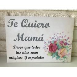 Cartel Te quiero Mamá